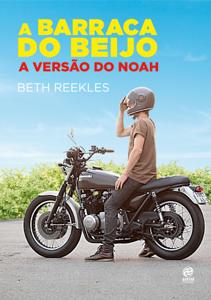 A Barraca do Beijo - A versão do Noah Capa de livro
