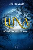 Download and Read Online Luna, Schaduw van de Maan