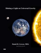 Shining A Light On Universal Gravity