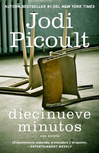 Jodi Picoult - Diecinueve minutos (Nineteen Minutes