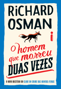 O Homem Que Morreu Duas Vezes: O Novo Mistério do Clube do Crime das Quintas-Feiras Book Cover