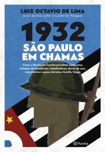 1932: São Paulo em chamas Book Cover