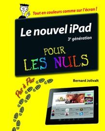 iPad (3ème génération) Pas à pas Pour les Nuls - Bernard Jolivalt