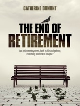 THE END OF RETIREMENT