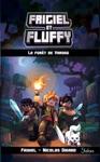 Frigiel Et Fluffy Tome 3  La Fort De Varogg