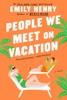 People We Meet on Vacation