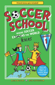 Soccer School Season 1: Where Soccer Explains the World
