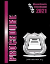 2021 Massachusetts Procedure Police Manual