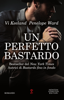 Vi Keeland & Penelope Ward - Un perfetto bastardo artwork