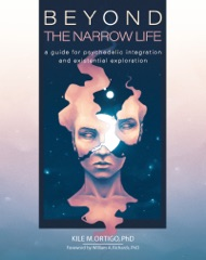 Beyond the Narrow Life