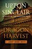 Upton Sinclair - Dragon Harvest artwork