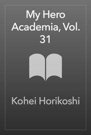 My Hero Academia, Vol. 31