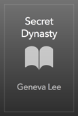 Download and Read Online Secret Dynasty