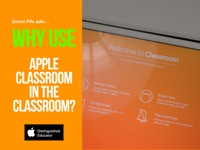 Why use Apple Classroom in the Classroom?