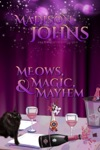 Meows Magic  Mayhem