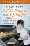 A Fish Supper And A Chippy Smile Part 2