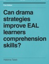 Can Drama Strategies Improve EAL Learners Comprehension Skills