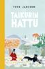Tove Jansson & Laila Järvinen - Taikurin hattu artwork
