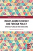 India's Grand Strategy And Foreign Policy