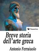 Breve storia dell'arte greca Book Cover