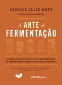 A arte da fermentação Book Cover