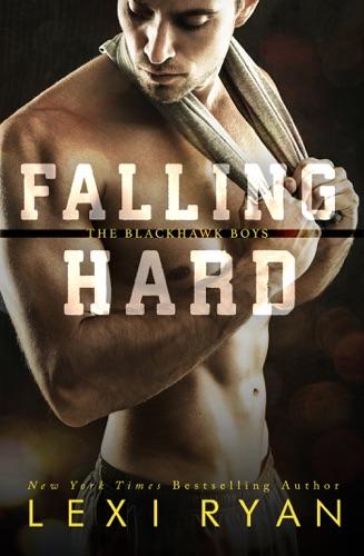 Lexi Ryan - Falling Hard