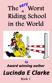 The very Worst Riding School in the World book