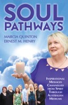 Soul Pathways Inspirational Messages Channelled From Spirit Through Australian Mediums