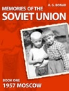 Memories Of The Soviet Union - Moscow 1957
