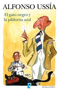 El gato negro y la pildorita azul (Marqués de Sotoancho) Book Cover