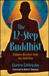 The 12-Step Buddhist