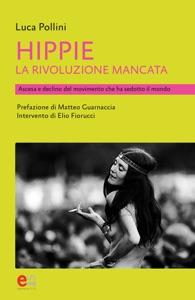 Hippie, la rivoluzione mancata Book Cover
