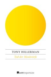 Tod der Maulwürfe - Tony Hillerman by  Tony Hillerman PDF Download