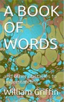 A Book Of Words And Other Obstacles To Understanding