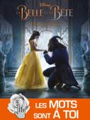 La belle et la bête – L'Enchantement