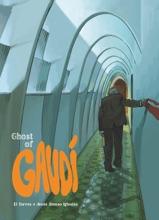 Ghost Of Gaudi - Tome 1 - Ghost Of Gaudi