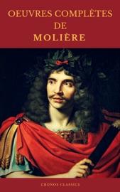 OEUVRES COMPLÈTES DE MOLIÈRE (Cronos Classics)