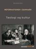 Bo Kristian Holm - Reformationen i Danmark. Teologi og kultur artwork