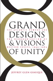 Grand Designs And Visions Of Unity
