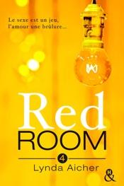 Download Red Room 4 : Tu apprivoiseras l'inconnu
