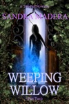Weeping Willow Part Two