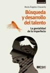 Bsqueda Y Desarrollo Del Talento La Genialidad De Lo Imperfecto
