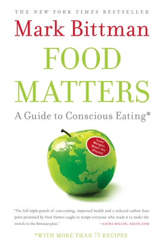 Mark Bittman - Food Matters