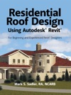 Residential Roof Design Using Autodesk Revit