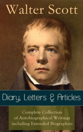Sir Walter Scott Diary Letters Articles