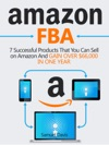 Amazon FBA 7 Successful Products That You Can Sell On Amazon And Gain Over 66000 In One Year