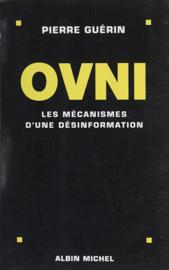 Ovni : les mécanismes d'une désinformation