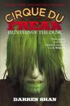 Cirque Du Freak 7 Hunters Of The Dusk