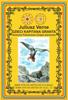 Juliusz Verne - Dzieci Kapitana Granta. Część 1. Ameryka Południowa artwork