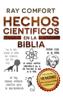 Hechos Científicos en la Biblia - Ray Comfort